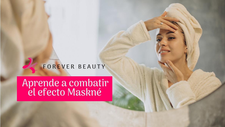 ¡Protege tu rostro de la mascarilla! Aprende cómo combatir el Maskné y cuidar tu rosto